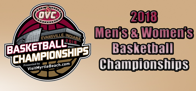 Ohio Valley Conference Men and Women's Basketball Championship